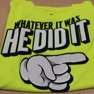Other - Funny Kids Yellow Shirt He Did It XXL